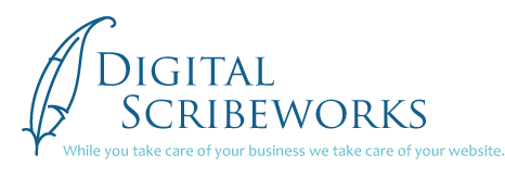 Digital ScribeworksWhile you take care of your business, we take care of your website.